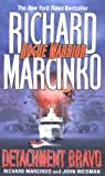 Detachment Bravo (Rogue Warrior #10) (0671000756) by Marcinko, Richard