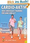 Cardio-Aktiv. Herz-Kreislauf-Training...