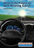 img - for What Is the Future of Self-Driving Cars? (Future of Technology) book / textbook / text book
