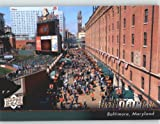 2010 Upper Deck Baseball Card # 543 Oriole Park at Camden Yards (Ball Parks) Baltimore Orioles - MLB Trading Card Screwdown !