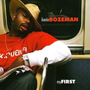 My First CD | [Kevin Bozeman]