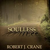 Soulless: The Girl in the Box, Book 3 | Robert J. Crane
