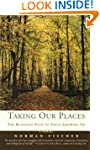 Taking Our Places: The Buddhist Path...