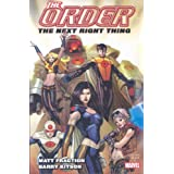 The Order Vol. 1: The Next Right Thing (Iron Man, Avengers) (v. 1) ~ Matt Fraction