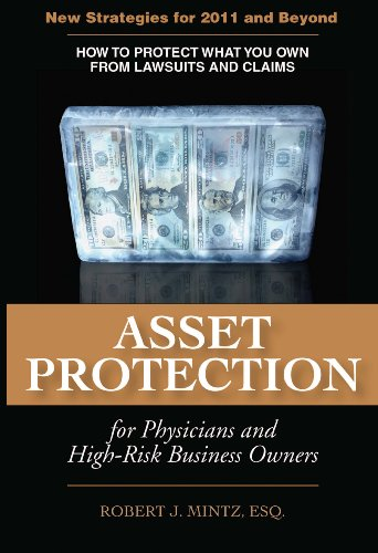 Asset Protection for Physicians and High-Risk Business Owners - 2011 and Beyond (Asset Protection Planning Guide compare prices)