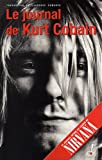 Le Journal de Kurt Cobain (French Edition) (2915056021) by Cobain, Kurt