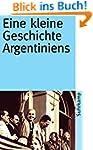 Eine kleine Geschichte Argentiniens (...