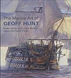 The Marine Art of Geoff Hunt (0851779719) by Hunt, Geoff