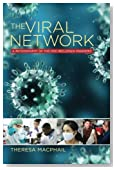 The Viral Network: A Pathography of the H1N1 Influenza Pandemic (Expertise: Cultures and Technologies of Knowledge)