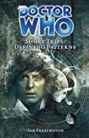 Definining Patterns (Doctor Who: Short Trips)