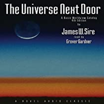 The Universe Next Door: A Basic Worldview Catalog 4th Edition by James W. Sire