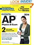 Cracking the AP Physics B Exam, 2014...