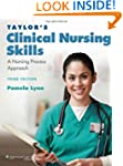 Taylor's Clinical Nursing Skills: A N...