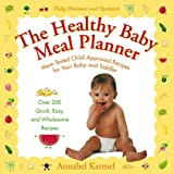 51S927061CL. SL160  The Healthy Baby Meal Planner: Mom Tested, Child Approved Recipes for Your Baby and Toddler