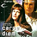 Carpe Diem: Liaden Universe Agent of Change, Book 3 (       UNABRIDGED) by Sharon Lee, Steve Miller Narrated by Andy Caploe