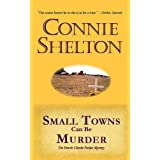 Small Towns Can Be Murder: The Fourth Charlie Parker mystery (The Charlie Parker Mysteries)by Connie Shelton