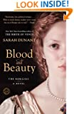 Blood and Beauty: The Borgias; A Novel