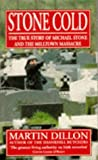 Stone Cold: True Story of Michael Stone and the Milltown Massacre
