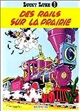 echange, troc  - Lucky Luke, tome 9 : Des rails sur la prairie