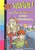 """Afficher """"Les Petits génies contre les fantômes"""""""