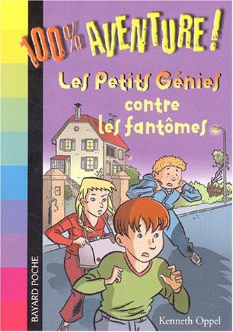 Les Petits génies contre les fantômes