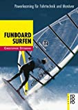 img - for Funboard Surfen. Powerlearning f r Fahrtechnik und Man ver. book / textbook / text book