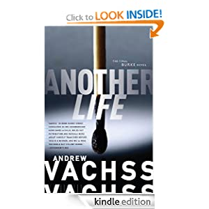 Another Life: The Final Burke Novel (Burke Novels) Andrew Vachss