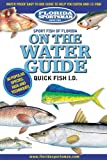 Sport Fish of Florida on the Water Guide Quick Fish Id