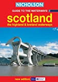 Nicholson Guide to the Waterways (8) - Scotland, the Highland and Lowland Waterways (Waterways Guide): Scotland, the Highland and Lowland Waterways No.8