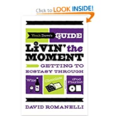 Yahoos Guide To Living In The Moment