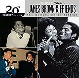 echange, troc James Brown & Friends - 20th Century Masters - The Millennium Collection: The Best of James Brown, Vol. 3