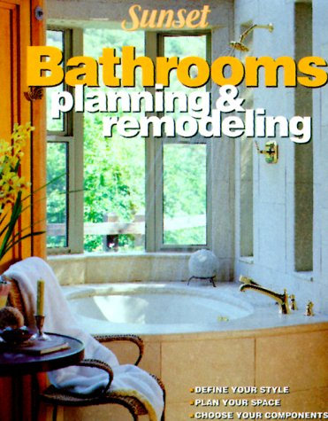 Bathrooms: Planning and Remodeling
