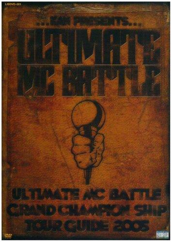 ULTIMATE MC BATTLE GRAND CHAMPION SHIP TOUR GUIDE 2005 [DVD]