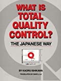 img - for What is Total Quality Control? the Japanese Way book / textbook / text book