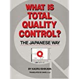 What is Total Quality Control?: The Japanese Wayby Kaoru Ishikawa