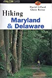 Hiking Maryland and Delaware (State Hiking Series)