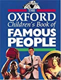 OUP The Oxford Children's Book of Famous People