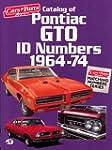 Catalog of Pontiac GTO Id Numbers, 19...
