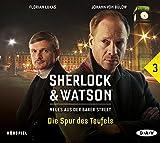 Sherlock & Watson - Neues aus der Baker Street: Die Spur des Teufels : Hörspiel mit Johann von Bülow