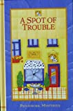 A Spot of Trouble (Patchwork Mysteries)
