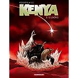 Kenya - tome 5 - Illusionspar L�o