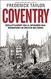 Coventry - Der Luftangriff vom 14. November 1940