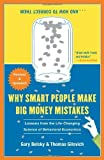 img - for Why Smart People Make Big Money Mistakes and How to Correct Them: Lessons from the Life-Changing Science of Behavioral Economics (Edition Original) by Belsky, Gary, Gilovich, Thomas [Paperback(2010  ] book / textbook / text book