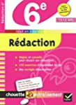 Rdaction 6e - Chouette: Cahier de r...