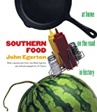Southern Food: At Home, on the Road, in History (0807844179) by Egerton, John