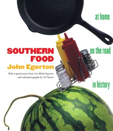 Southern Food: At Home, on the Road, in History (Chapel...