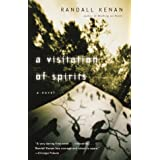 A Visitation of Spirits: A Novel ~ Randall Kenan