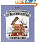 The Lost Sheep (Stories Jesus Told) (...