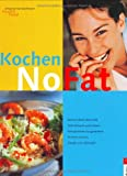 No Fat, Kochen
