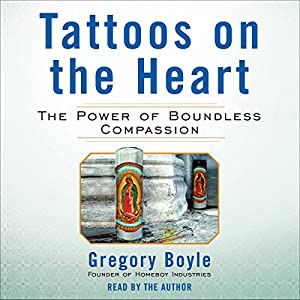Tattoos on the Heart Audiobook